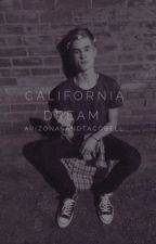 California Dream by arizonasandtacobell