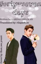 Forty-seven days (ChanSoo) **TRADUCCIÓN** by rilapark_00