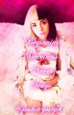 Beginning Sweetness Never Stays (Melanie Martinez x Reader) by joshie-joseph