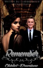 Remember (Oubliet-Dramione) by lydiadiaries