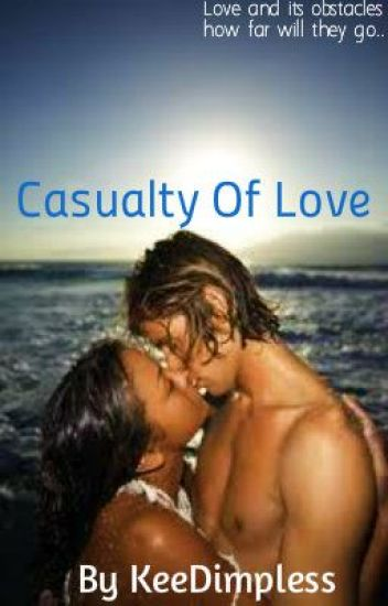 Casualty of Love