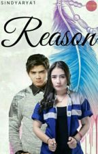 Reason (Revisi) by Sindyarya1
