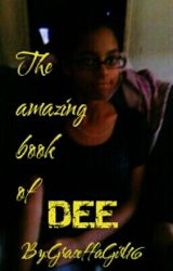 The Amazing Book Of Dee by GraceffaGirl16
