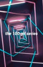 THE 100 | GIF SERIES ✔️ by _riverdale_
