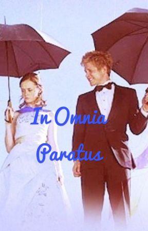 In Omnia Paratus Chapter 17 Wattpad