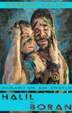 HALİL İLE BORAN by PembeRuhluAdam
