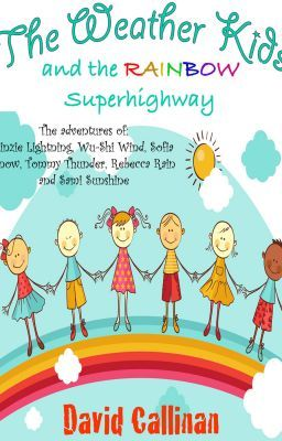 The Weather Kids - and the Rainbow Superhighway