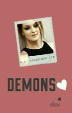 Demons ⚜ Klaus Mikaelson [ON HOLD] by darlinglexa
