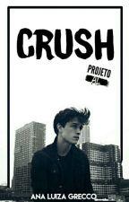 Crush [Projeto AL] by AnaLuizaGrecco