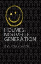 Holmes: Nouvelle génération by SociopathWhaleoceros