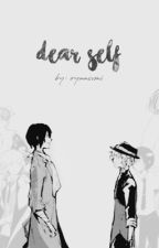 dear self | soukoku by devbear11