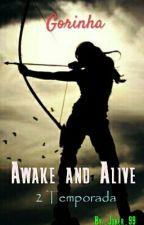 Awake and Alive - Gorinha 2T  by _Joker_99