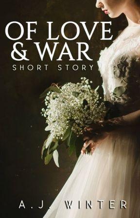 Of Love & War by ajwinterbooks