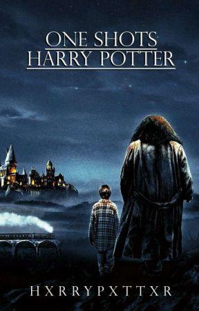 One Shots ⚡•Harry Potter•  by HxrryPxttxr
