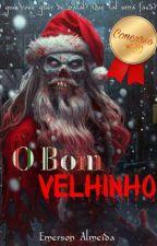 O Bom Velhinho by DarkEmersonA