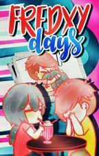 Fredxy days  by CosaRoja