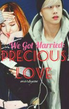 We Got Married: Precious Love [Mark Tuan and Im Nayeon Fanfic] // Markyeon by Lukeren77