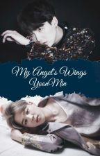 My Angel's Wings. [YoonMin] by Loverofthem