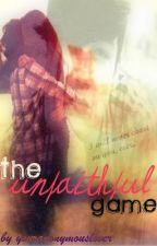 The Unfaithful Game by lawsonanni