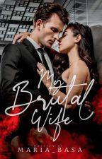 My Brutal Wife by maria_basa