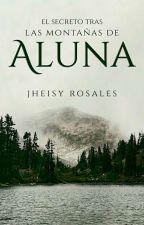 El Secreto tras las montañas de Aluna. by jheisyrosales