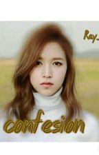 Confession [Lengkap] by jei_ayeon