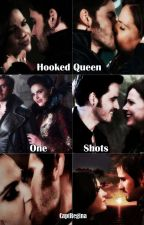 Hooked Queen One Shots by CaptainMolly