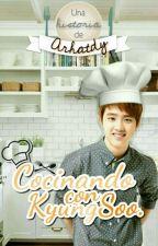 Cocinando con KyungSoo || KaiSoo by arhatdy