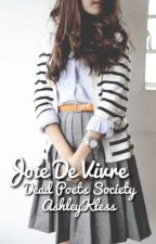 Joie De Virve // Dead Poets Society by AshleyKless