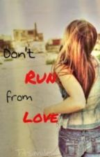 Don't Run From Love ( Josh Ramsay FF) by cigarettedaydrreams