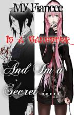 My Fiancee is a Gangster and Im a Secret by QueenPheonixXx13