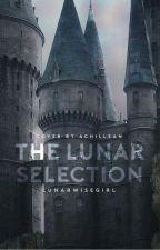 The Lunar Selection by LunarWiseGirl