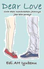 Dear Love by EdiAHIyubenu