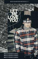 ChanBaek ➡ Let Me Love You. by 090Anna