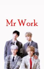 Mr. WORK [BTS] by MinDark