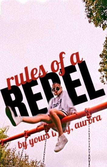 Rules of a Rebel