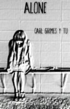 Alone [Carl Grimes Y Tu] by SrtaRiggs03