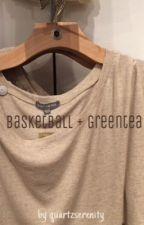 basketball + greentea ; ㅈㅈㅎ by quartzserenity