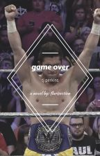 game over // tj perkins by flairsection