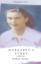 Margaret's Story by Andrewagreen