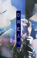 [Fanfic][SNH48][Tạp Hoàng] Dream by AthenaSica