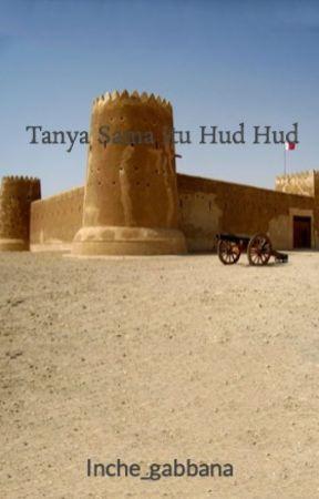 Tanya Sama Itu Hud Hud by Inche_gabbana