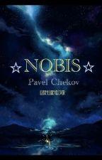 Nobis ✴︎ Pavel Chekov by LuckyLuckyClover