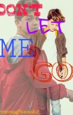 Don't Let Me Go (sequel of Neighbors)- JACOB SARTORIUS AND JOEY BIRLEM fanfic  by _lovemyfriends3_