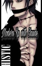 Modern Rp with Claude Faustus  by XxXDaddy_FaustusXxX