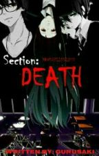 Death Section by GURUSAKI