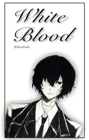 Mafia! Dazai x Reader - White Blood by dazaikinks