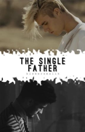 The Single Father [zustin] by biebersmalik