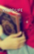 WEIRD LIFE by Seonny0128