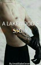 A Lakedwood's Story by islandlutz